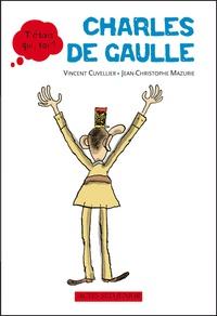Vincent Cuvellier - Charles de Gaulle.