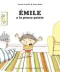 Vincent Cuvellier et Ronan Badel - Emile à la grosse patate.