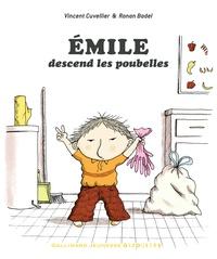 Vincent Cuvellier et Ronan Badel - Emile descend les poubelles.