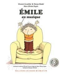 Vincent Cuvellier et Ronan Badel - Emile en musique. 1 CD audio