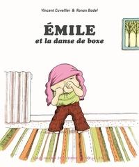 Vincent Cuvellier et Ronan Badel - Emile et la danse de boxe.