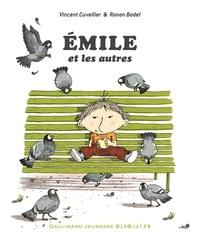 Vincent Cuvellier et Ronan Badel - Emile et les autres.