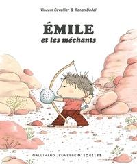 Vincent Cuvellier et Ronan Badel - Emile et les méchants.