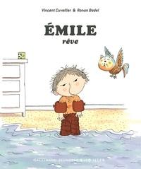 Vincent Cuvellier et Ronan Badel - Emile rêve.