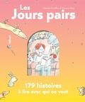 Vincent Cuvellier et Thomas Baas - Les jours pairs - 179 histoires à lire avec qui on veut.