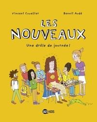 Vincent Cuvellier - Les nouveaux, Tome 01 - Une drôle de journée.
