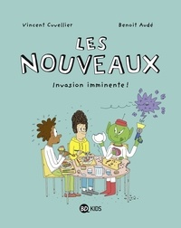 Vincent Cuvellier et Benoît Audé - Les nouveaux Tome 2 : Invasion imminente !.