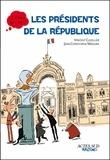 Vincent Cuvellier - Les Présidents de la République.