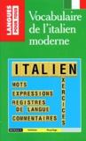 Vincent d' Orlando et Jean-François Bonini - Le vocabulaire de l'italien moderne.