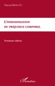 Vincent Dang-Vu - L'indemnisation du préjudice corporel.