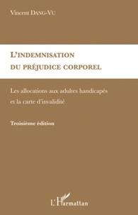 Vincent Dang-Vu - L'indemnisation du préjudice corporel - Les allocations aux adultes handicapés et la carte d'invalidité.