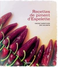Vincent Darritchon et Eric Deconfin - Recettes de piment d'Espelette.
