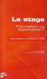 Vincent de Briant et Dominique Glaymann - Le stage - Formation ou exploitation ?.