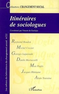 Vincent de Gaulejac - Itinéraires de sociologues - Histoires de vie et choix théoriques en sciences sociales.