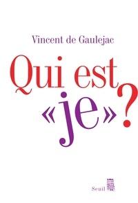 """Vincent de Gaulejac - Qui est """"je"""" ? - Sociologie clinique du sujet."""