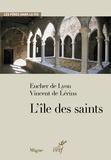 Vincent de Lerins et  Eucher de Lyon - L'île des saints.