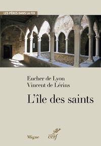 L'île des saints -  Vincent de Lérins |