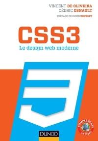 Vincent de Oliveira et Cédric Esnault - CSS3 Le design web moderne.