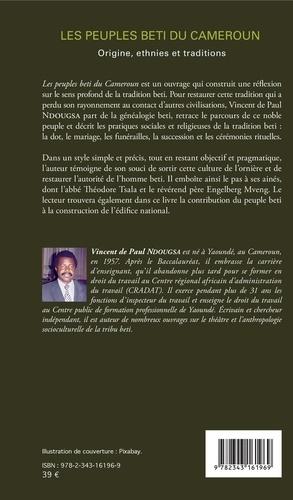 Les peuples beti du Cameroun. Origines, ethnies et traditions