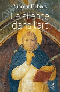 Vincent Debiais - Le silence dans l'art - Liturgie et théologie du silence dans les images médiévales.