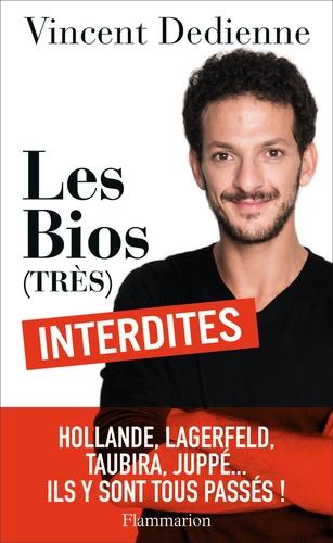 Vincent Dedienne - Les bios (très) interdites.