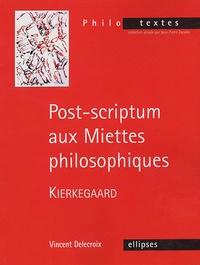 Post-scriptum aux Miettes philosophiques, Kierkegaard.pdf