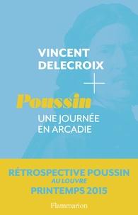 Vincent Delecroix - Poussin - Une journée en Arcadie.
