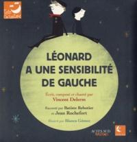 Vincent Delerm - Léonard a une sensibilité de gauche. 1 CD audio