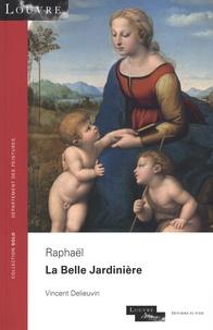 Vincent Delieuvin - Raphaël - La Belle Jardinière.