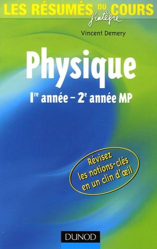 Vincent Demery - Les résumés du cours de physique 1e année - 2e année MP.