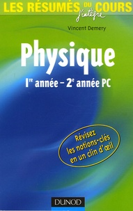Vincent Demery - Les résumés du cours de physique 1e année-2e année PC.
