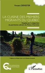 Cuisine des premiers migrants du Québec - Enquête sur la disparition du patrimoine culinaire du Poitou-Charentes.pdf