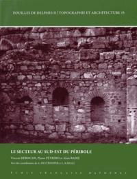 Vincent Déroche et Platon Pétridis - Le secteur au Sud-Est du péribole.