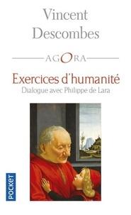 Vincent Descombes - Exercices d'humanité - Dialogue avec Philippe de Lara.