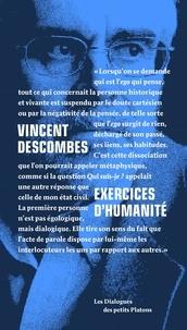 Vincent Descombes et Philippe de Lara - Exercices d'humanité.