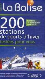 Vincent Despax-Combe - 200 stations de sports d'hiver testées pour vous.