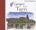 Vincent Desplanche - Voyages dans le Tarn.