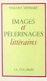 Vincent Détharé - Images et pèlerinages littéraires.