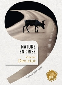 Vincent Devictor - Nature en crise - Penser la biodiversité.