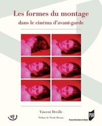 Vincent Deville - Les formes de montage dans le cinéma d'avant-garde.