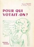 Vincent Dizon et Ray Chomel - Pour qui votait-on ? - Roman gaulois.
