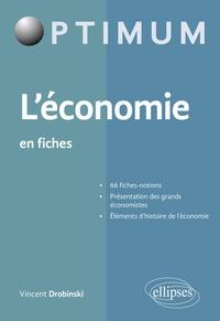 Téléchargez le forum en ligne ebooks L'économie en fiches en francais par Vincent Drobinski 9782340034457