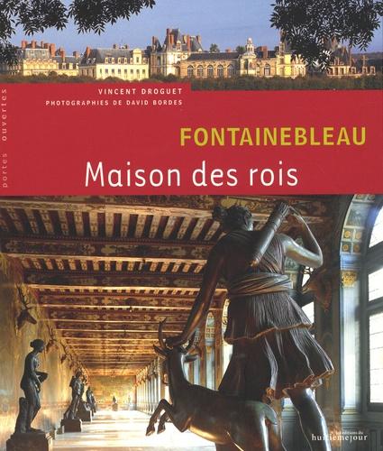 Vincent Droguet - Fontainebleau - Maison des rois.
