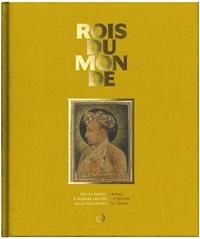 Vincent Droguet - Rois du monde - Art et pouvoir royal à travers les chefs-d'oeuvre de la collection Al Thani.
