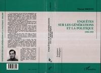 Vincent Drouin - Enquêtes sur les générations et la politique, 1958-1995.