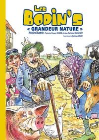 Vincent Dubois et Jean-Christian Fraiscinet - Les Bodin's grandeur nature - Histoire illustrée.