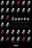 Vincent Duclert - Jaurès contemporain.