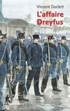 Vincent Duclert - L'affaire Dreyfus.