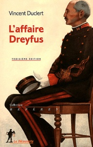 Vincent Duclert - L'affaire Dreyfus.
