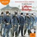Vincent Duclert et Emile Zola - L'affaire Dreyfus - Suivi de J'accuse !.